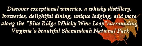 Discover Shenandoah Blue Ridge Whisky Wine Loop