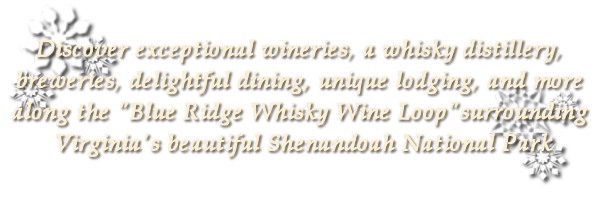 Discover Shenandoah's Blue Ridge Whisky Wine Loop